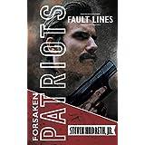 Fault Lines (Forsaken Patriots Book 1)