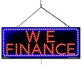 Large LED Window Finance Sign - WE Finance - Extra Bright LEDs - Can Be Seen Through Tinted Windows - Extra Large - 32 inches widee (#2619)