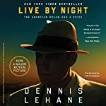 Live by Night | Dennis Lehane