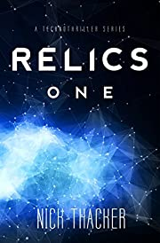 Relics: One: Relics Singularity Series Book 1