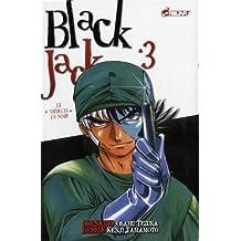 Black Jack - Tome 3: Le médecin en noir