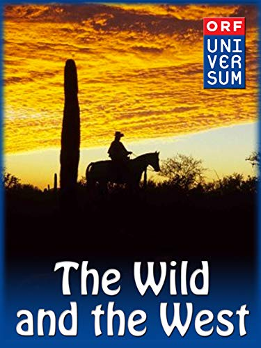 (The Wild and the West)