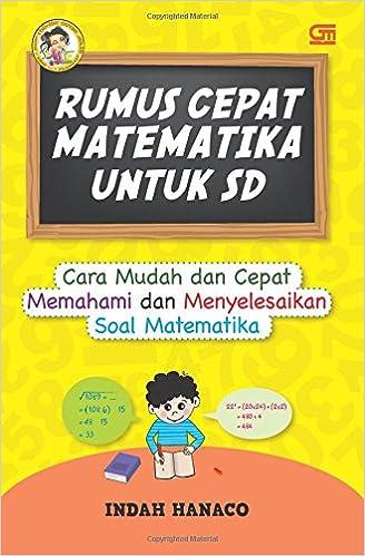 Rumus Cepat Matematika Untuk Sd Indonesian Edition Hanaco Indah 9789792295016 Amazon Com Books