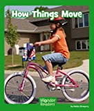 How Things Move, Helen Gregory, 147652372X
