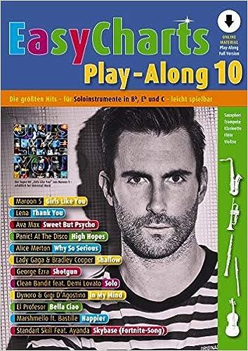 Band 10 C//Eb//Bb-Instrument Ausgabe mit Online-Audiodatei. Easy Charts Play-Along: Die gr/ö/ßten Hits spielerisch leicht gesetzt