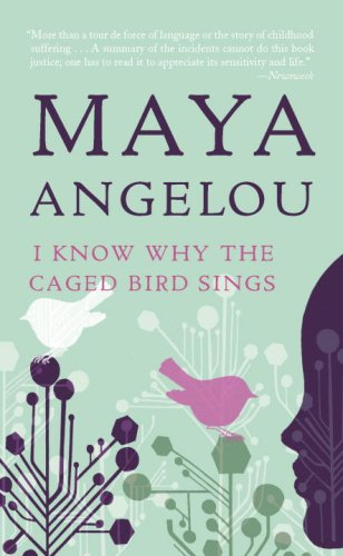 I Know Why the Caged Bird Sings - Book #1 of the Maya Angelou's Autobiography