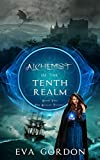 Alchemist of the Tenth Realm (The Realms Trilogy Book 2)