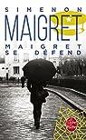 Maigret se défend par Simenon