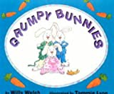 Grumpy Bunnies, Willy Welch, 1580890601