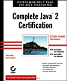 Complete Java2 Certification, Simon Roberts and Philip Heller, 0782144195