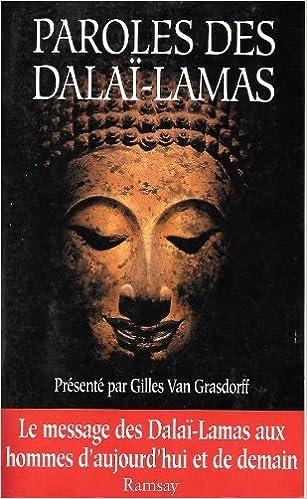 Paroles des Dalai - Lamas epub, pdf