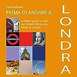 Prima di andare a Londra | Andrea Lattanzi Barcelò