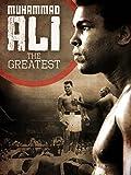 Muhammad Ali: The Greatest