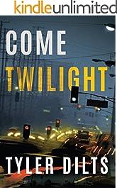 Come Twilight (Long Beach Homicide Book 4)