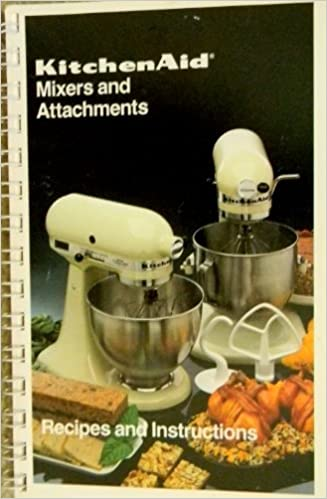 Kitchen Aid Mixers Attachments Recipes Instructions Robot
