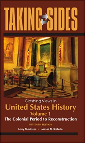 Amazon taking sides clashing views in united states history taking sides clashing views in united states history volume 1 the colonial period to reconstruction 15th edition 15th edition kindle edition fandeluxe Image collections