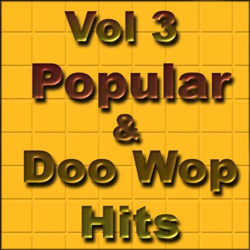 Vol 3 Popular and Doo Wop Hits