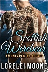 Scottish Werebear: An Unexpected Affair: A BBW Bear Shifter Paranormal Romance (Scottish Werebears Book 1)