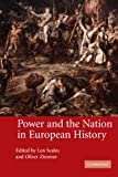 Power and the Nation in European History, , 0521608309