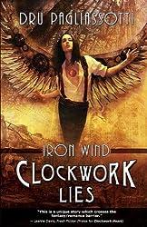 Clockwork Lies: Iron Wind (Clockwork Heart)