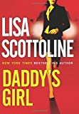 Daddy's Girl, Lisa Scottoline, 0060833149