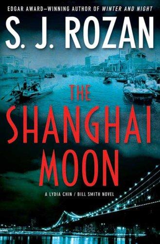 The Shanghai Moon: A Lydia Chin/Bill Smith Novel ebook