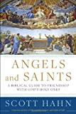 Angels and Saints, Scott Hahn, 0307590798