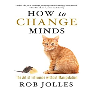 How to Change Minds Hörbuch