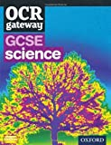 img - for OCR Gateway GCSE Science Student Book by Graham Bone (2011-04-28) book / textbook / text book
