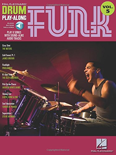 Funk: Drum Play-Along Volume 5 (Hal Leonard Drum (Drum Play Along Songbook)