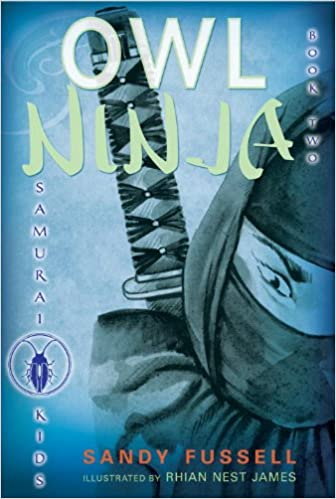 Owl Ninja (Samurai Kids): Amazon.es: Sandy Fussell, Rhian ...