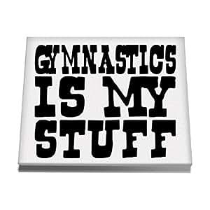 Teeburon Gymnastics IS MY STUFF Canvas Wall Art 12 x 8 Inch
