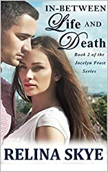 In-Between Life and Death (The Jocelyn Frost Series Book 2)