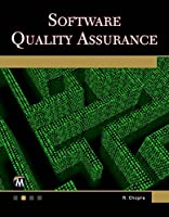 Software Quality Assurance: A Self-Teaching Introduction Front Cover