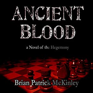 Ancient Blood: A Novel of the Hegemony Hörbuch