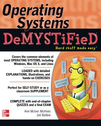 Operating Systems DeMYSTiFieD by McGraw-Hill Education