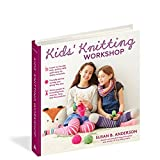 img - for Susan B. Anderson's Kids  Knitting Workshop: The Easiest and Most Effective Way to Learn to Knit! book / textbook / text book