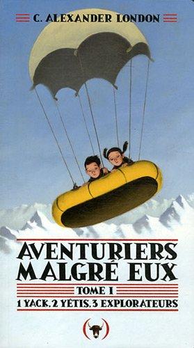 Aventuriers malgré eux n° 1 1 yack, 2 yétis, 3 explorateurs