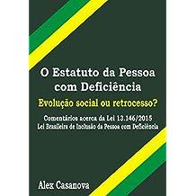 O Estatuto Da Pessoa Com Deficiência (Portuguese Edition)