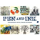Pen and Ink: Contemporary Artists, Timeless Techniques