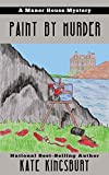 Paint by Murder by Kate Kingsbury front cover
