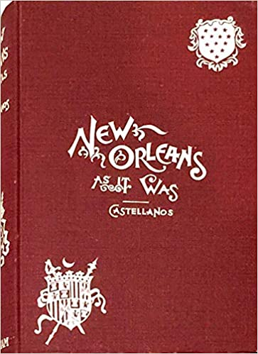 New Orleans As It Was  Henry C. Castellanos  Amazon.com  Books 1709660fb23