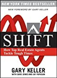 img - for Shift: How Top Real Estate Agents Tackle Tough Times book / textbook / text book
