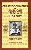 Great Documents in American Indian History, Wayne Moquin and Charles Van Doren, 0306806592