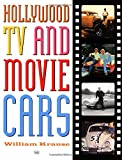 Hollywood TV and Movie Cars, William Krause, 0760307555