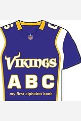 Minnesota Vikings ABC: My First Alphabet Book (NFL ABC Board Books) Board book