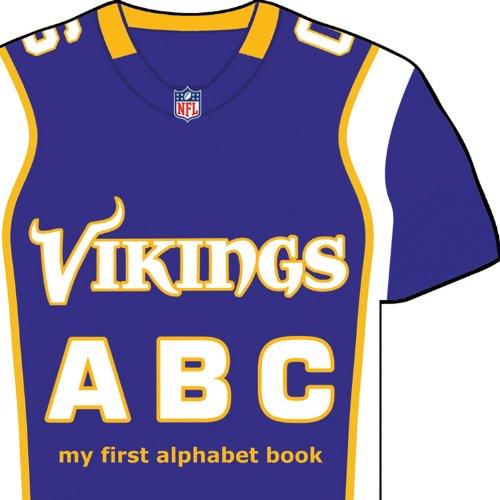 Minnesota Vikings ABC: My First Alphabet Book (NFL ABC Board Books) (My First Alphabet Books (Michaelson Entertainment))
