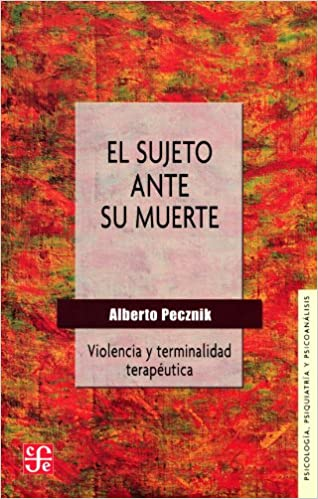 SUJETO ANTE SU MUERTE, EL (Spanish Edition): Alberto Pecznik: 9789505579198: Amazon.com: Books