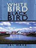 White Bird Black Bird