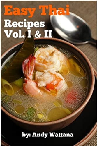 Easy Thai Recipes Vol I & II